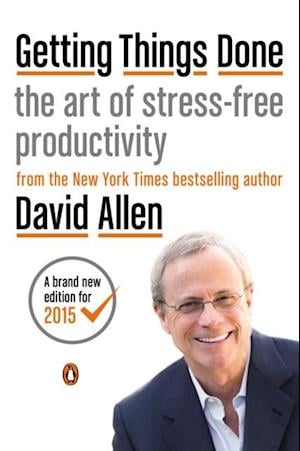 Getting Things Done af David Allen