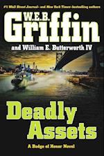 Deadly Assets af W.E.B. Griffin