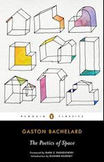Poetics of Space af Gaston Bachelard