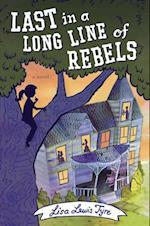 Last in a Long Line of Rebels af Lisa Lewis Tyre