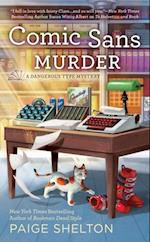 Comic Sans Murder (A Dangerous Type Mystery)