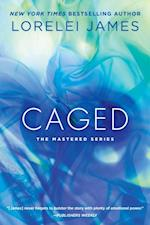 Caged af Lorelei James