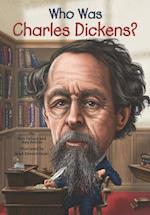 Who Was Charles Dickens? (Who Was...?)