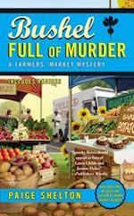 Bushel Full of Murder (A Farmers Market Mystery)