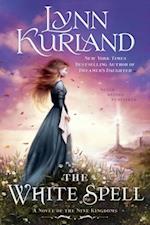 White Spell (A Novel of the Nine Kingdoms)