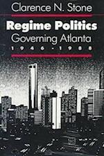 Regime Politics (Studies in Government & Public Policy)
