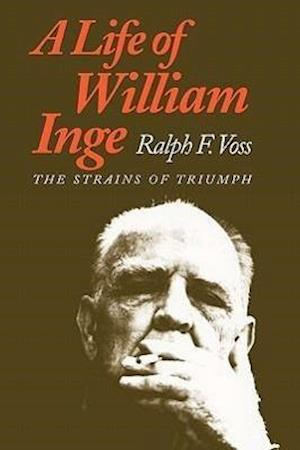 A Life of William Inge