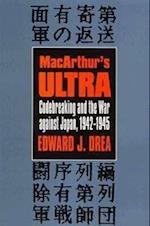 MacArthur's Ultra (Modern War Studies (Paperback))