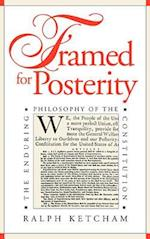 Framed for Posterity (American Political Thought University Press of Kansas)