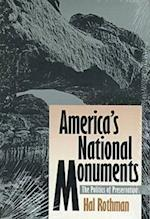 America's National Monuments (PB) (Development of Western Resources Paperback)