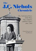 The J.C. Nichols Chronicle af Robert Pearson, Jesse C. Nicholas