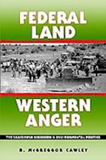 Federal Land, Western Anger (Development of Western Resources Paperback)