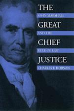 The Great Chief Justice (American Political Thought)