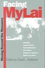 Facing My Lai (PB) (Modern War Studies (Paperback))