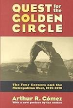Quest for the Golden Circle (Development of Western Resources Paperback)