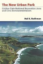 The New Urban Park (Development of Western Resources Hardcover)