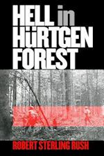 Hell in Hurtgen Forest (Modern War Studies (Paperback))