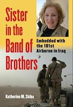 Sister In The Band Of Brothers (Modern War Studies)