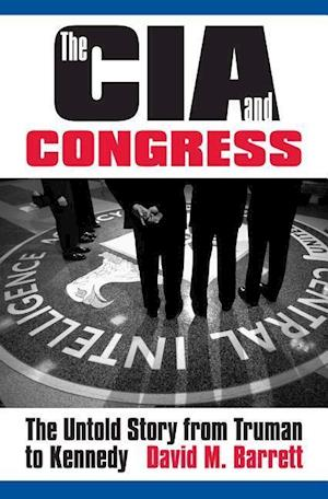 Bog, hardback The CIA and Congress af David M. Barrett