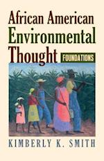 African American Environmental Thought (American Political Thought University Press of Kansas)