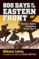 800 Days on the Eastern Front (Modern War Studies)