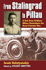 From Stalingrad to Pillau af Isaak Kobylyanskiy