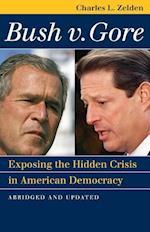 Bush V. Gore (Landmark Law Cases & American Society)