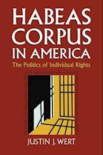 Habeas Corpus in America (Constitutional Thinking)