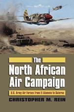 The North African Air Campaign (Modern War Studies)