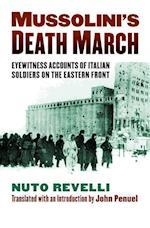 Mussolini's Death March (Modern War Studies)
