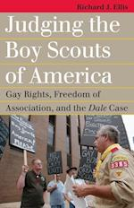 Judging the Boy Scouts of America (Landmark Law Cases & American Society)