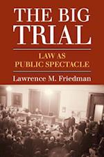 Big Trial af Lawrence M. Friedman