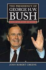 The Presidency of George H. W. Bush