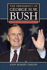 Presidency of George H. W. Bush af John Robert Greene