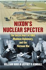 Nixon's Nuclear Specter (Modern War Studies)