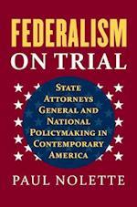 Federalism on Trial