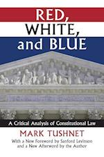 Red, White, and Blue (Constitutional Thinking)