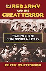The Red Army and the Great Terror (Modern War Studies)