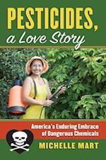 Pesticides, a Love Story (Culture America)