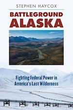 Battleground Alaska
