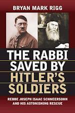 The Rabbi Saved by Hitler's Soldiers (Modern War Studies)