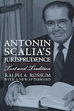Antonin Scalia's Jurisprudence