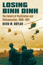 Losing Binh Dinh (Modern War Studies)