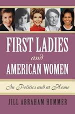 First Ladies and American Women af Jill Abraham Hummer