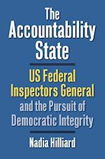 The Accountability State (Studies in Government and Public Policy)