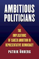 Ambitious Politicians