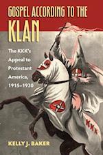 Gospel According to the Klan (Culture America (Hardcover))