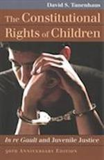 The Constitutional Rights of Children (Landmark Law Cases & American Society)