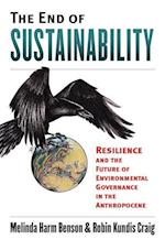 The End of Sustainability (Environment and Society)