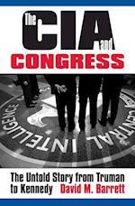 The CIA & Congress af David M. Barrett